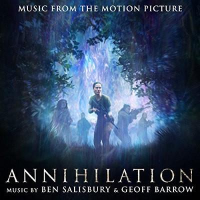 Soundtrack / Ben Salisbury & Geoff Barrow - Annihilation (OST, 2018) - Vinyl