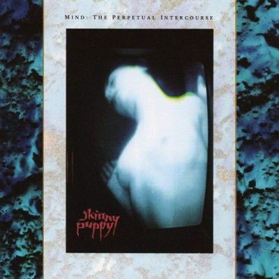 Skinny Puppy - Mind: The Perpetual Intercourse (Reedice 2018) – Vinyl