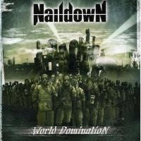 Naildown - World Domination