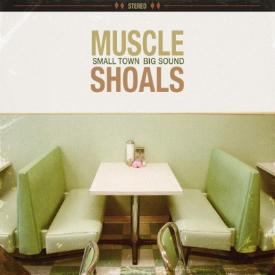 Various Artists - Muscle Shoals: Small Town, Big Sound (2018)