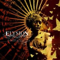 Elysion - Someplace better (2014)