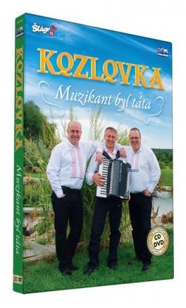 Kozlovka - Muzikant byl táta/CD+DVD