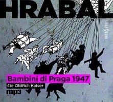 Bohumil Hrabal - Bambini Di Praga/ (MP3)