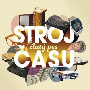 Žlutý Pes - Stroj času - 180 gr. Vinyl