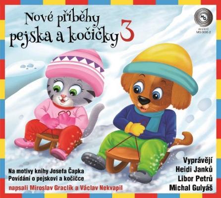 Miroslav Graclík a Václav Nekvapil - Nové příběhy pejska a kočičky 3 (2018)