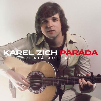 Karel Zich - Paráda (Zlatá kolekce)
