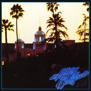 Eagles - Hotel California (Japan Version)