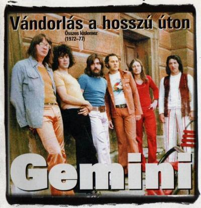 Gemini - Vándorlás A Hosszú Úton - Összes Kislemez (1972-77) /2001