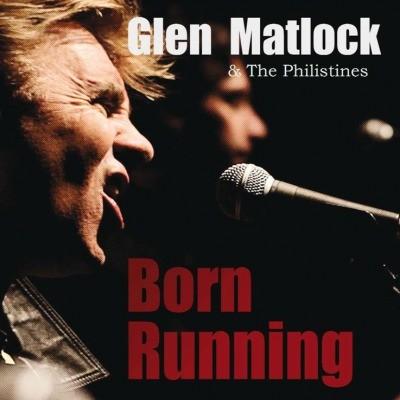 Glen Matlock - Born Running (VINYL)180GR.HQ.