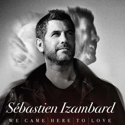 Sébastien Izambard (Il Divo) - We Came Here To Love (2018)