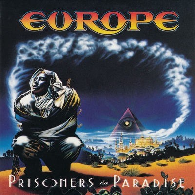 Europe - Prisoners In Paradise (1991)