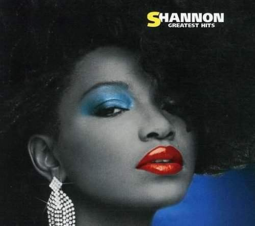 Shannon - Greatest Hits