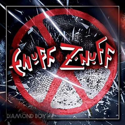 Enuff Z'Nuff - Diamond Boy (2018)