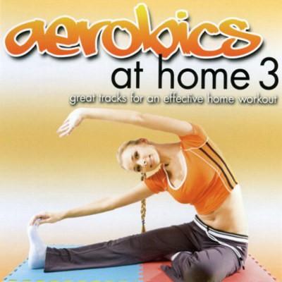 Various Artists - Aerobics At Home 3: Orange Edition (Edice 2018)