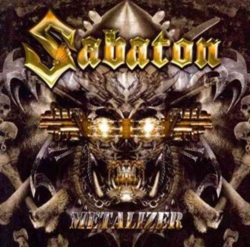 Sabaton - Metalizer Re-Armed