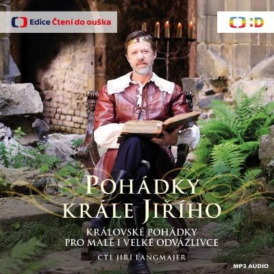 Jiří Langmajer - Pohádky krále Jiřího (MP3, 2018)