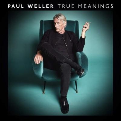 Paul Weller - True Meanings (2018) – Vinyl
