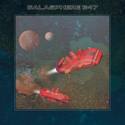 Galasphere 347 - Galasphere 347 (2018)