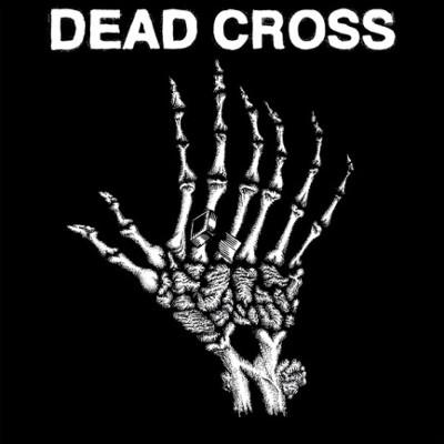 """Dead Cross - Dead Cross (EP, 2018) – 10"""" Vinyl"""