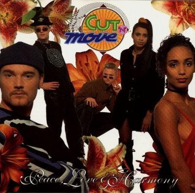 Cut 'N' Move - Peace, Love & Harmony (1993)