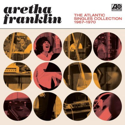 Aretha Franklin - Atlantic Singles Collection 1967-1970 (2018) – Vinyl
