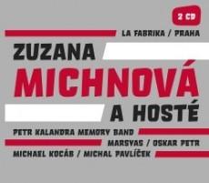 Zuzana Michnová a hoste - La Fabrika / Praha