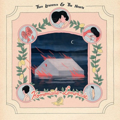 Theo Lawrence & The Hearts - Homemade Lemonade (Deluxe Edition, 2018)
