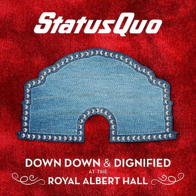 Status Quo - Down Down & Dignified At The Royal Albert Hall (2018) - Vinyl