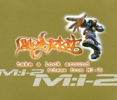 Limp Bizkit - Take A Look Around (Theme From MI:2)