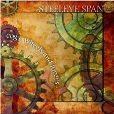 Steeleye Span - Cogs, Wheels And Lovers