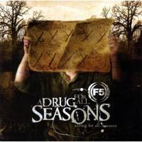 F5 - Drug for All Seasons