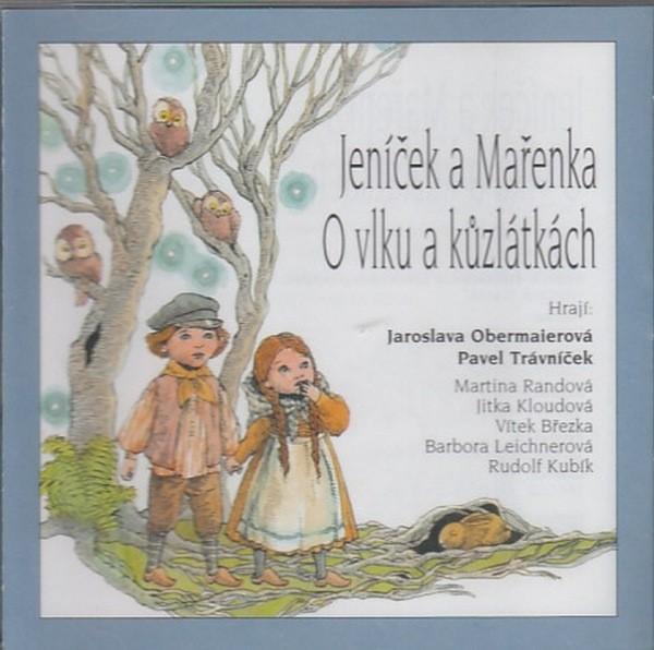 Various Artists - Jeníček a Mařenka + O vlku a kůzlátkách