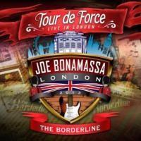 Joe Bonamassa - Tour De Force-Borderline (2014)