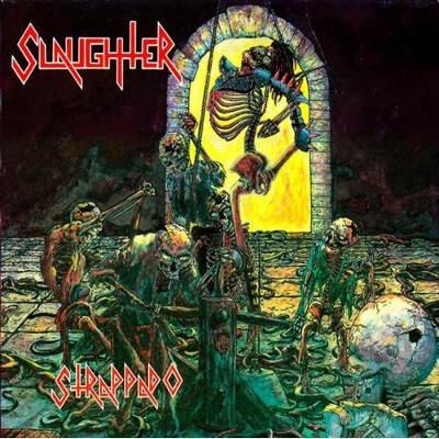 Slaughter - Strappado - 180 gr. Vinyl