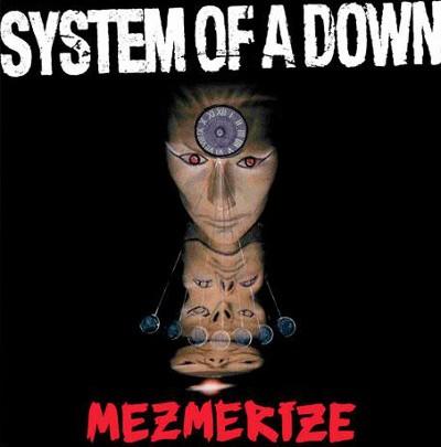 System Of A Down - Mezmerize (Reedice 2018) - Vinyl