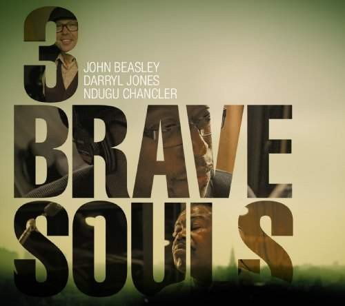 John Beasley - 3 Brave Souls