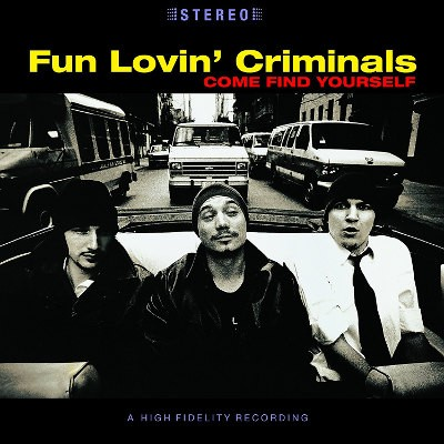 Fun Lovin' Criminals - Come Find Yourself (Limited Edition 2014) - 180 gr. Vinyl