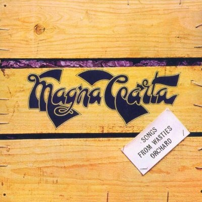 Magna Carta - Songs From Wasties Orchard (Edice 1994)