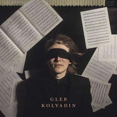 Gleb Kolyadin - Gleb Kolyadin (2018) – Vinyl