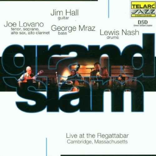 Jim Hall, Joe Lovano, George Mraz, Lewis Nash - Grand Slam
