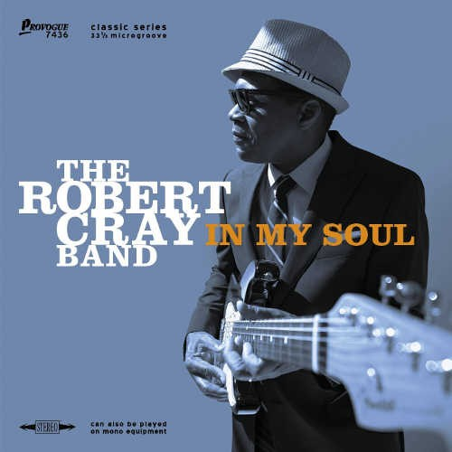 Robert Cray - In My Soul
