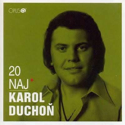 Karol Duchoň - 20 Naj