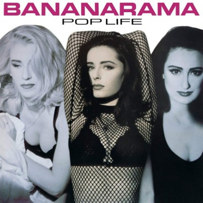 Bananarama - Pop Life (Remaster 2018)