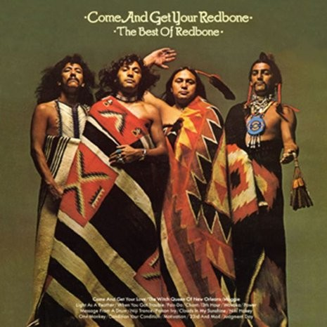 Redbone - Come And Get Your Redbone (Best OF)