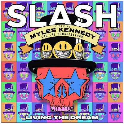 Slash Feat. Myles Kennedy & The Conspirators - Living The Dream (2018)
