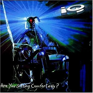 IQ - Are You Sitting Comfortably