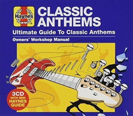 Various Artists - Haynes Ultimate Guide To Classic Anthems (3CD, 2018)
