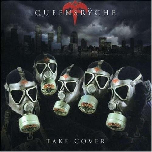 Queensrÿche - Take Cover