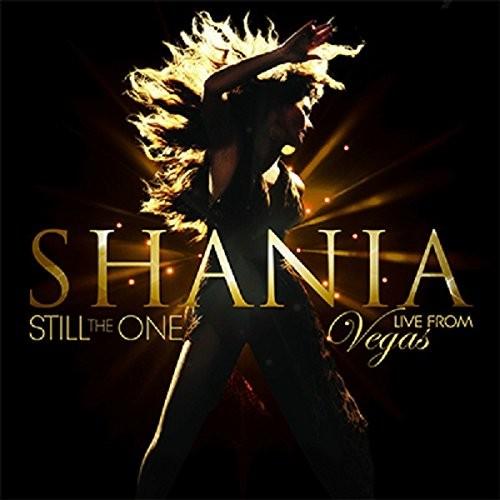 Shania Twain - Still The One - Live From Las Vegas (2015)