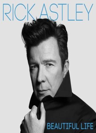 Rick Astley - Beautiful Life (Kazeta, 2018)